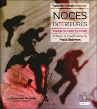 NOCES INTERIEURES - VOYAGE AU COEUR DU COUPLE - LIVRE + CD