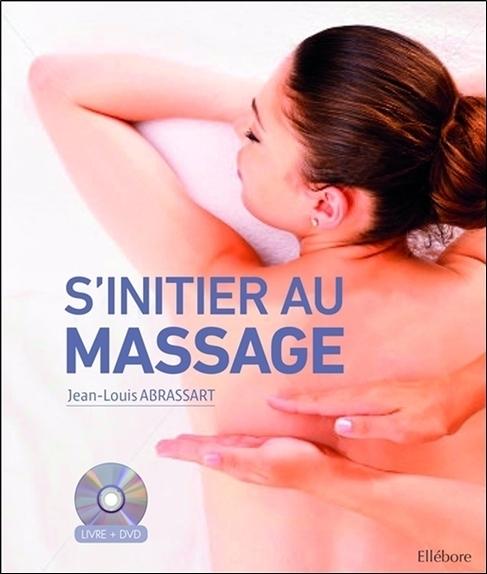 S'INITIER AU MASSAGE - LIVRE + DVD