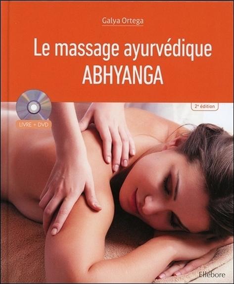 LE MASSAGE AYURVEDIQUE - ABHYANGA - LIVRE + DVD