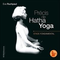 PRECIS DE HATHA YOGA - STADE FONDAMENTAL