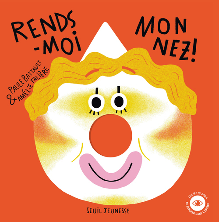 RENDS-MOI MON NEZ