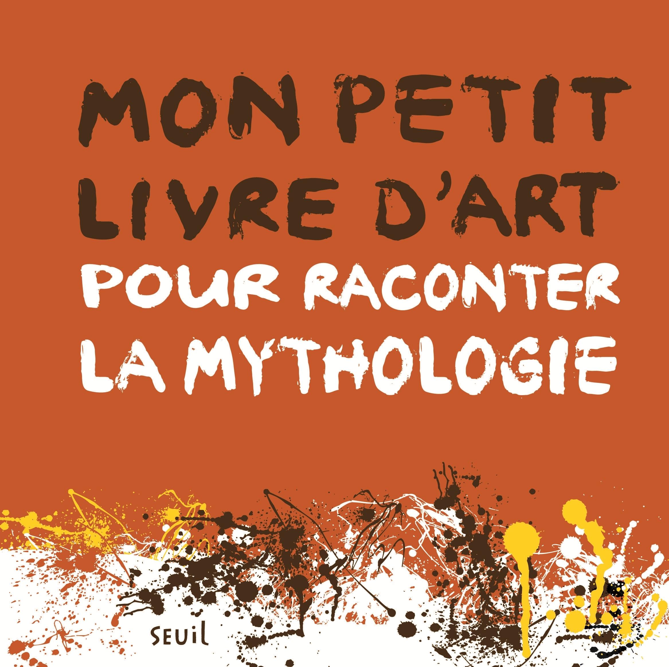 MON PETIT LIVRE D'ART POUR RACONTER LA MYTHOLOGIE