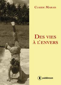 DES VIES A L'ENVERS