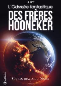 L ODYSSEE FANTASTIQUE DES FRERES HOONECKER TOME 1
