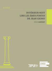 INTERIEUR NUIT. LIRE <I>LES AMES FORTES</I> DE JEAN GIONO