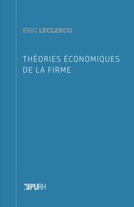 THEORIES ECONOMIQUES DE LA FIRME