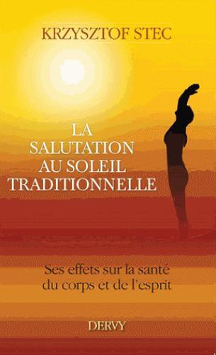 SALUTATION AU SOLEIL TRADITIONNELLE (LA)
