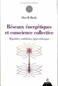 RESEAUX ENERGETIQUE ET CONSCIENCE COLLECTIVE