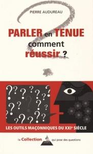 PARLER EN TENUE COMMENT REUSSIR