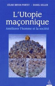 UTOPIE MACONNIQUE (L')