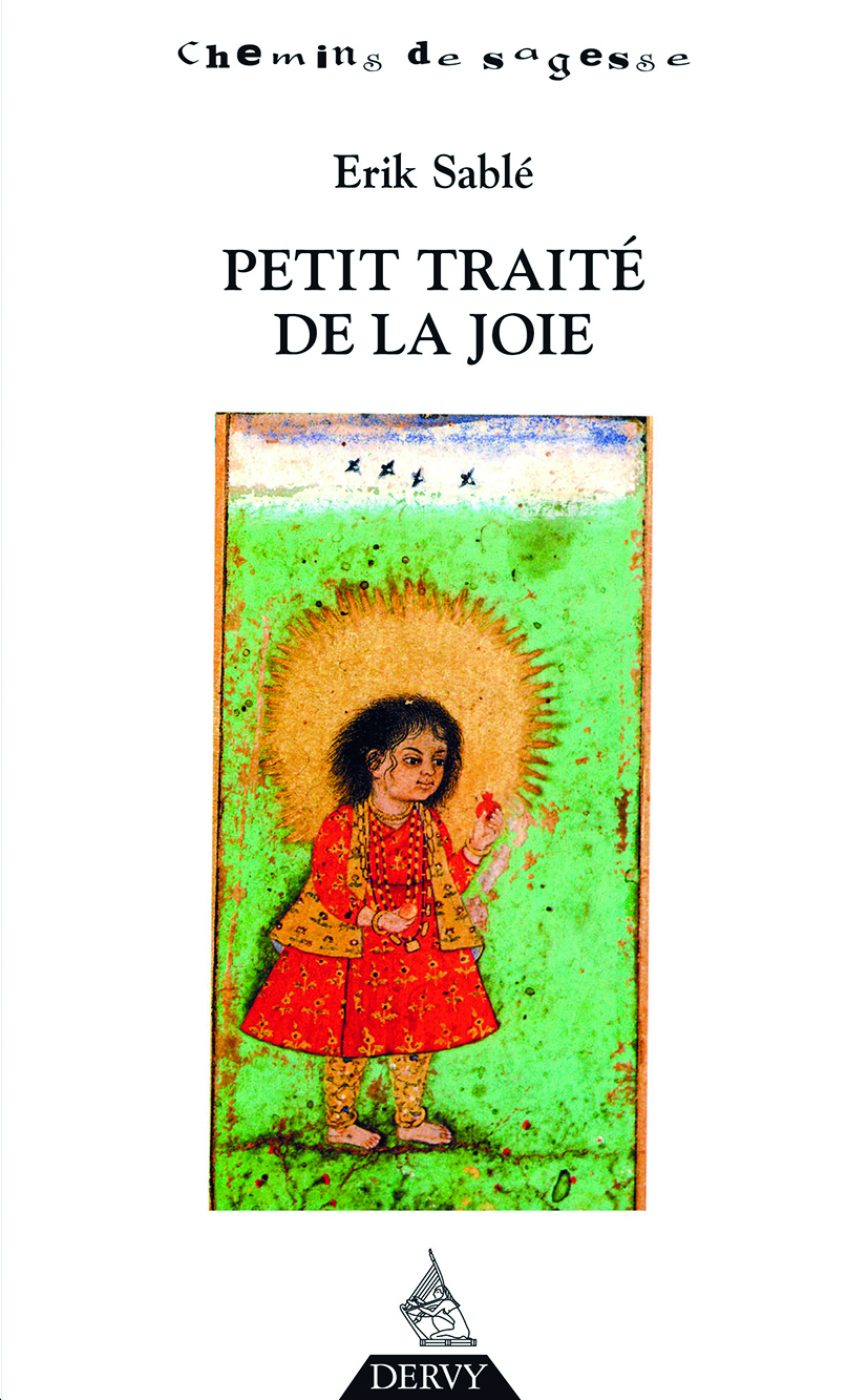 PETIT TRAITE DE LA JOIE