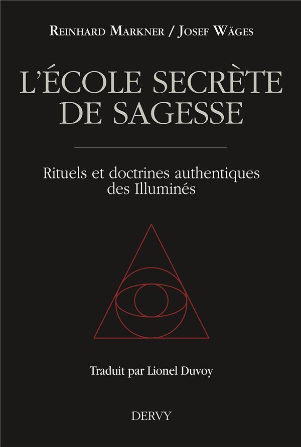 ECOLE SECRETE DE SAGESSE (L')