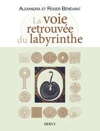 VOIE RETROUVEE DU LABYRINTHE (LA)