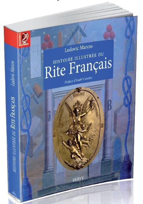 HISTOIRE ILLUSTREE DU RITE FRANCAIS