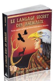 LE LANGAGE SECRET DES ANIMAUX