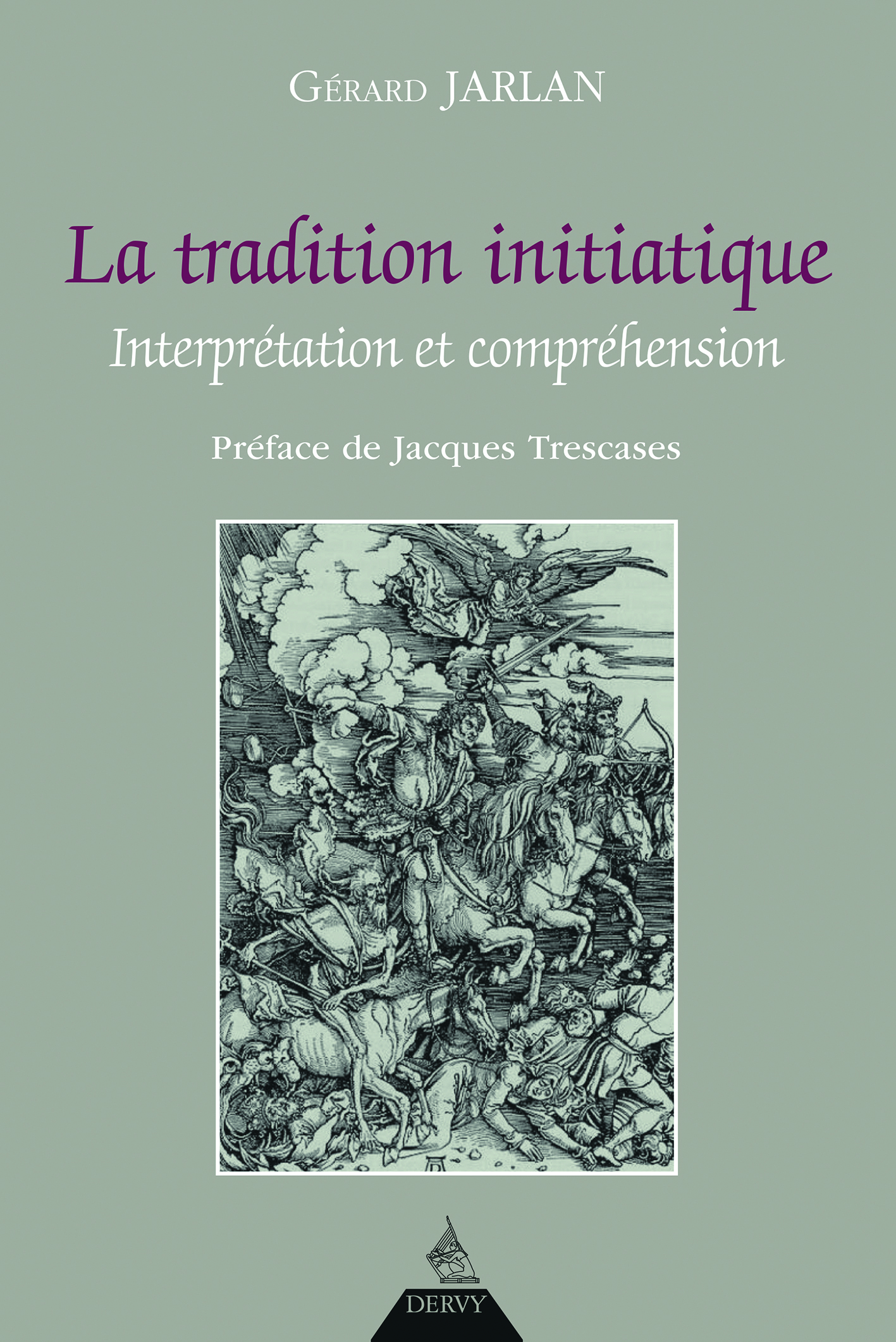 TRADITION INITIATIQUE (LA)