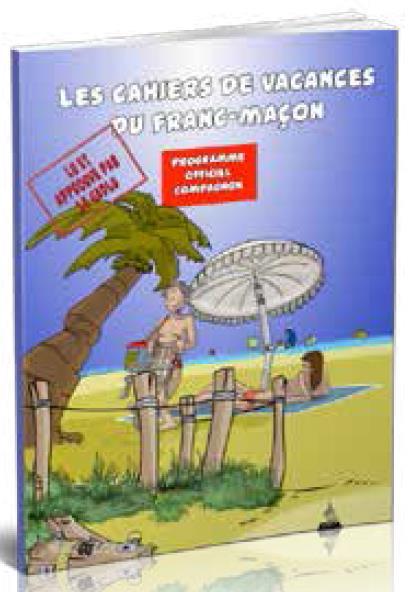 LES CAHIERS DE VACANCES DU FRANC-MACON, PROGRAMME OFFICIEL COMPAGNON