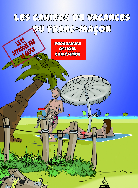CAHIER DE VACANCES DU FRANC-MACON : COMPAGNON