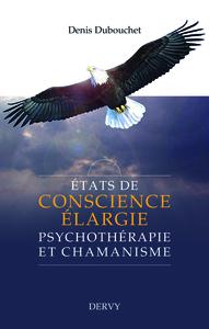 ETATS DE CONSCIENCE ELARGIE