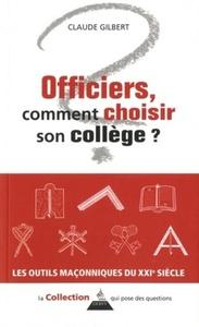OFFICIERS COMMENT CHOISIR SON COLLEGE ?