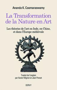 TRANSFORMATION DE LA NATURE EN ART (LA)