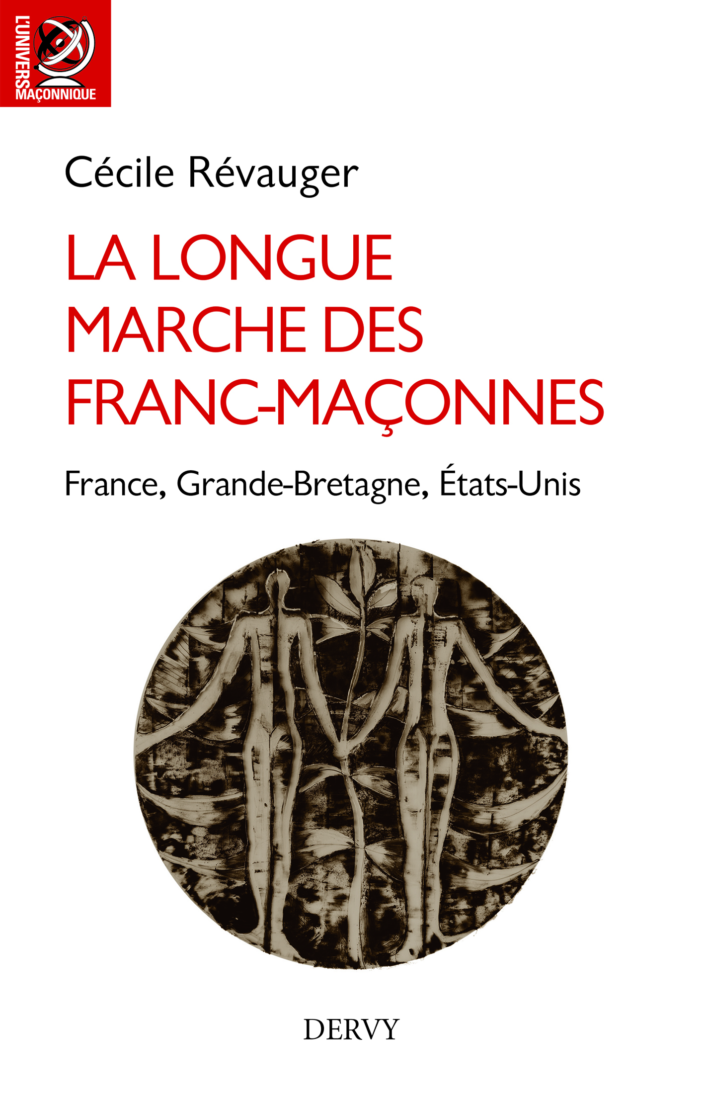 LONGUE MARCHE DES FRANCS-MACONNES (LA)