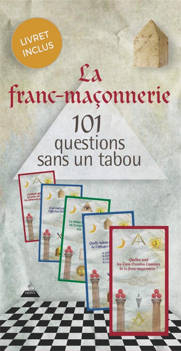 LA FRANC-MACONNERIE EN 101 QUESTIONS SANS UN TABOU (COFFRET)