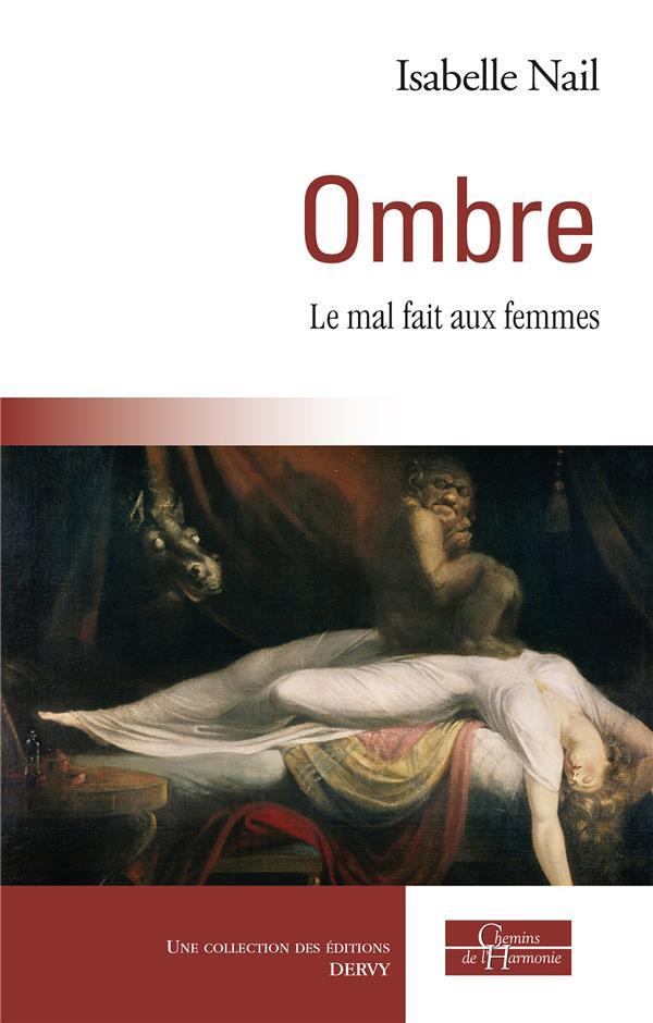 OMBRE, LE MAL FAIT AUX FEMMES