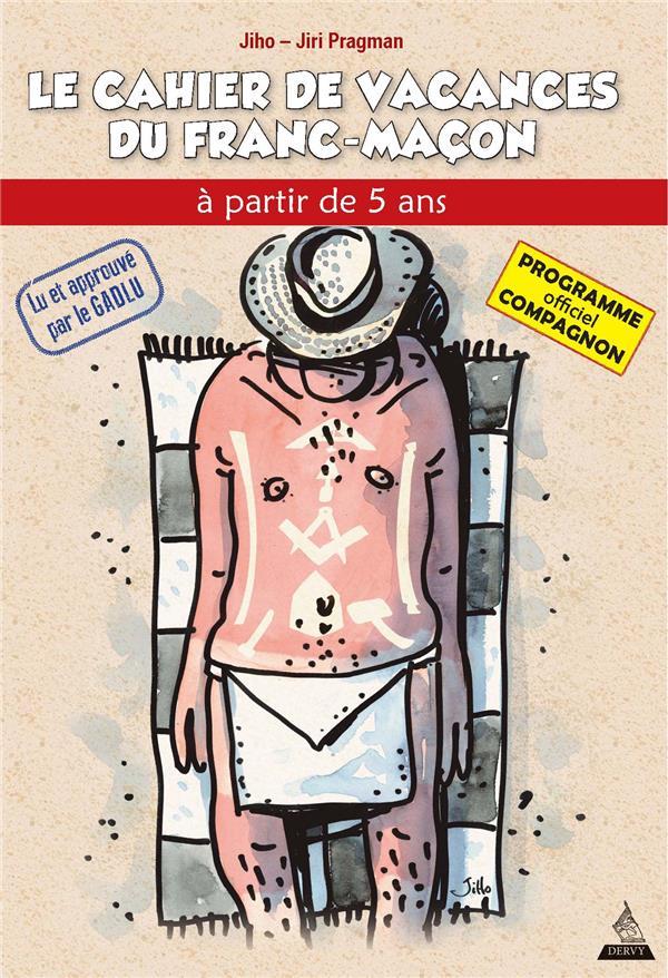 COMPAGNON CAHIER DE VACANCES DU FRANC-MACON (LE)