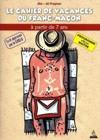 MAITRE CAHIER DE VACANCES DU FRANC-MACON (LE)
