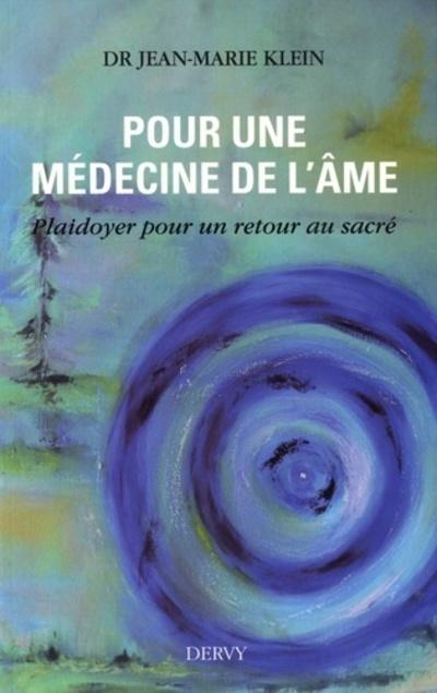 POUR UNE MEDECINE DE L'AME