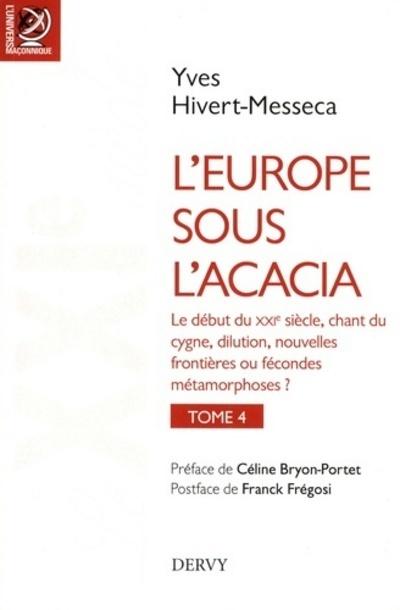 EUROPE SOUS L'ACACIA TOME 4 (L')