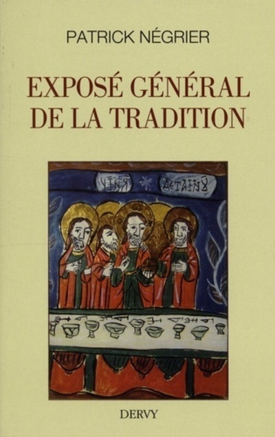 EXPOSE GENERAL DE LA TRADITION