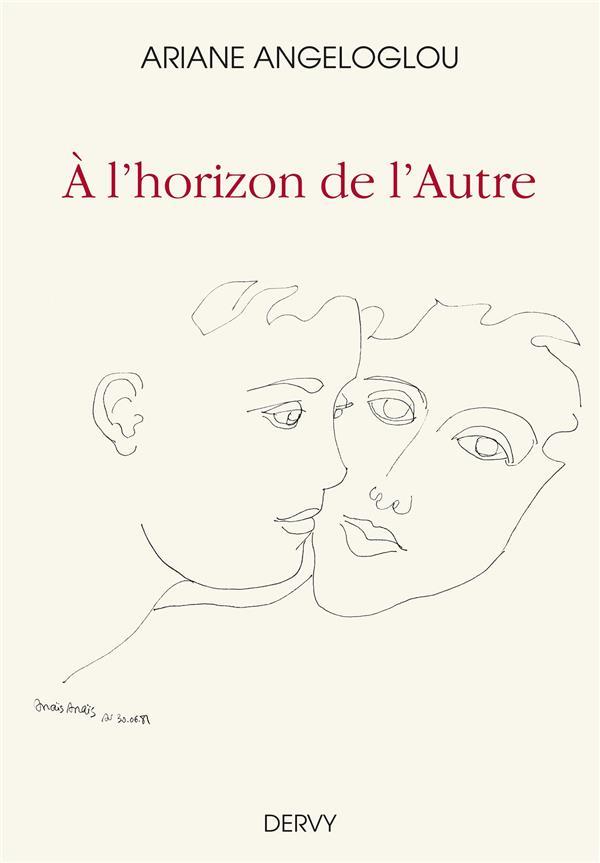 A L'HORIZON DE L'AUTRE