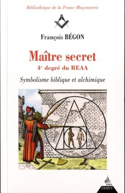 MAITRE SECRET 4E DEGRE DU REAA