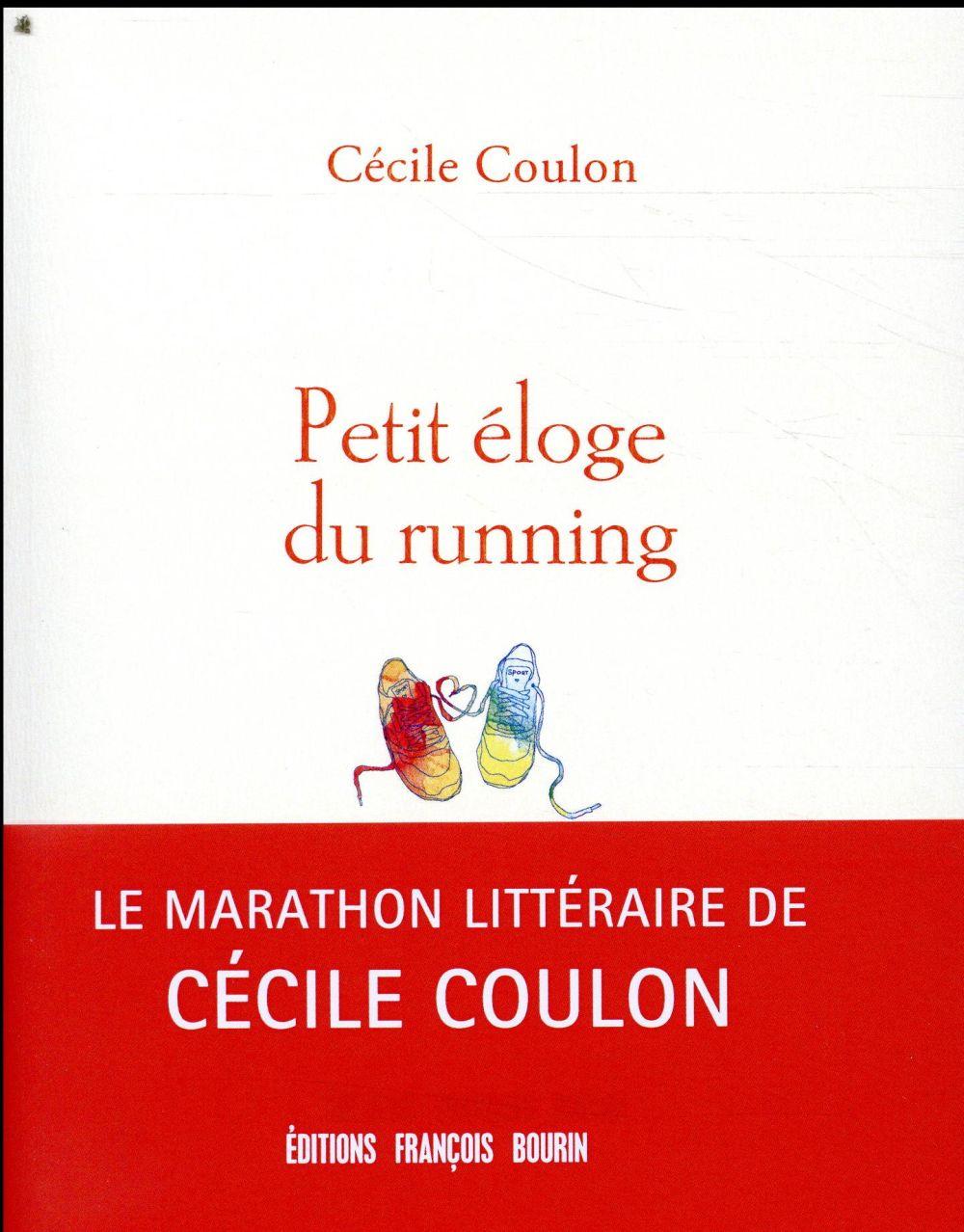 PETIT ELOGE DU RUNNING