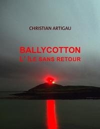 BALLYCOTTON L'ILE SANS RETOUR