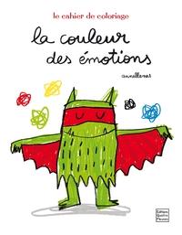 LA COULEUR DES EMOTIONS - CAHIER DE COLORIAGE