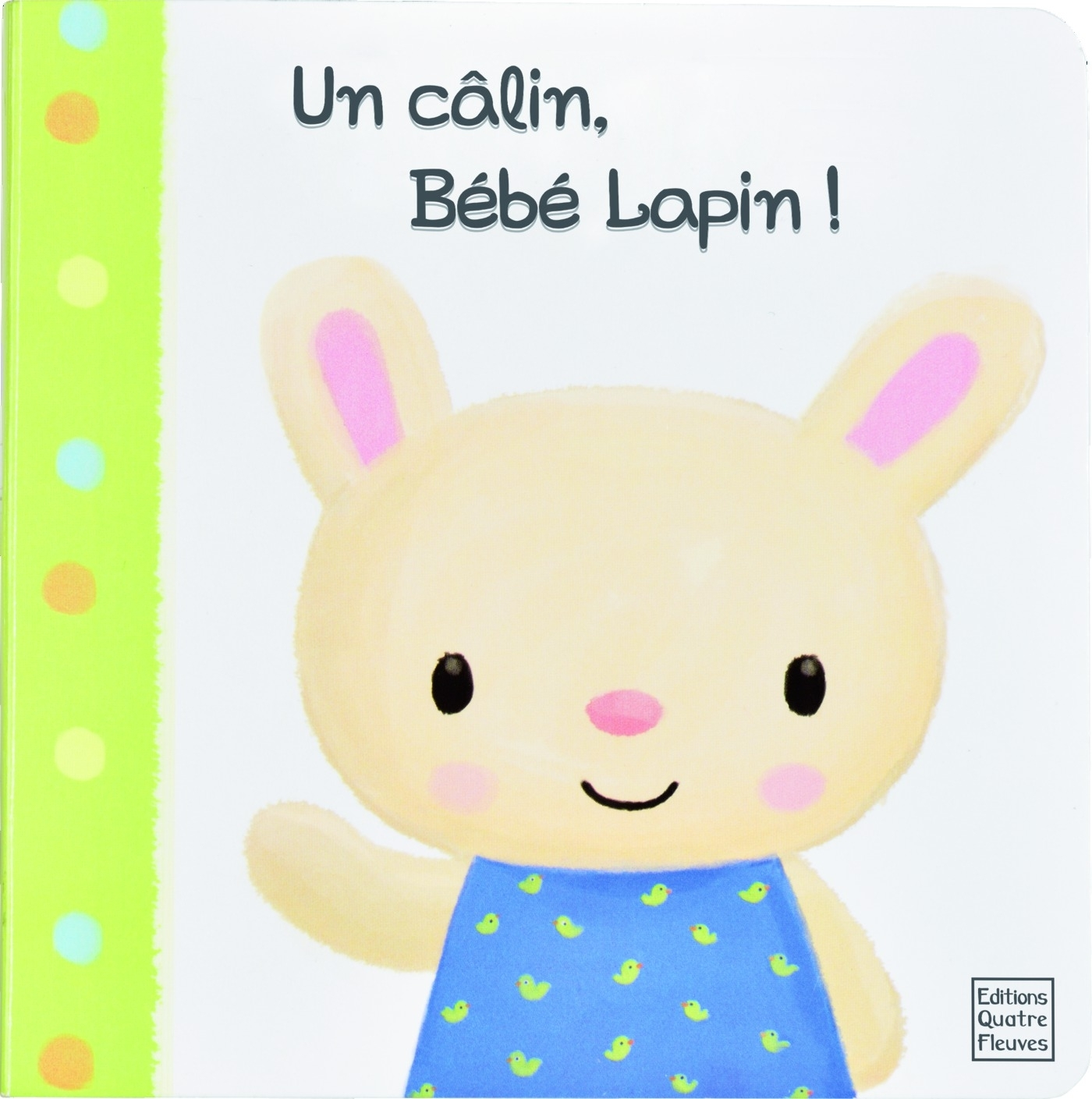 UN CALIN, BEBE LAPIN !