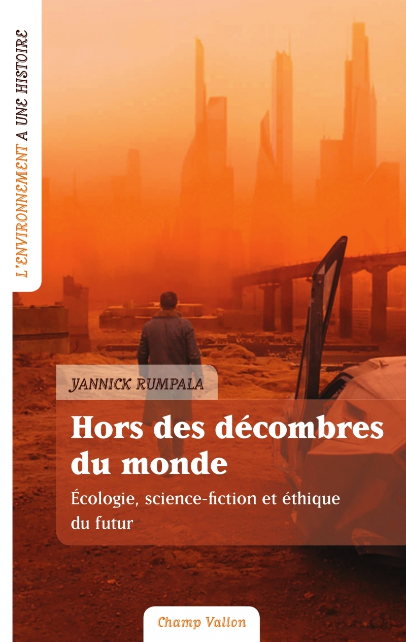 HORS DES DECOMBRES DU MONDE - ECOLOGIE, SCIENCE-FICTION...