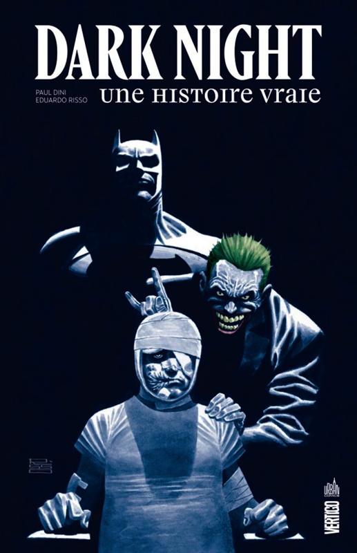 DARK NIGHT:UNE HISTOIRE VRAIE - DARK NIGHT : UNE HISTOIRE VRAIE - TOME 0