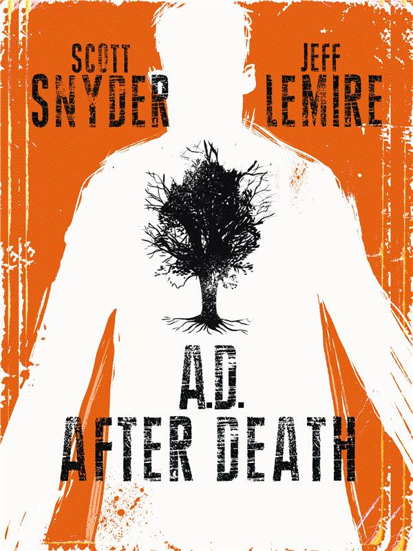 A. D. AFTER DEATH - T01 - A.D. AFTER DEATH  - TOME 0
