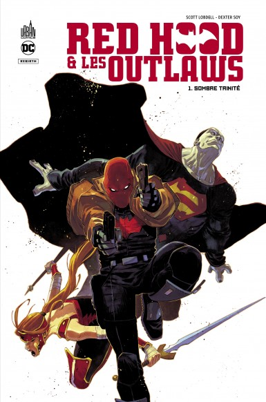 RED HOOD & THE OUTLAWS  - TOME 1