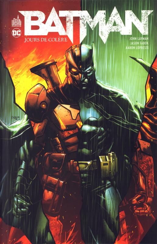 DC RENAISSANCE - BATMAN JOURS DE COLERE