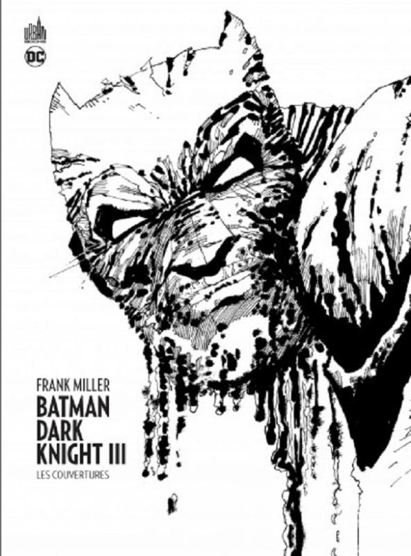 BATMAN - DARK KNIGHT III, LES COUVERTURES - URBAN BOOKS