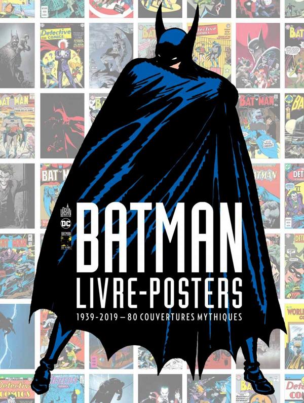 URBAN BOOKS - T01 - BATMAN - LIVRE-POSTERS 1939-2019 - 80 COUVERTURES MYTHIQUES