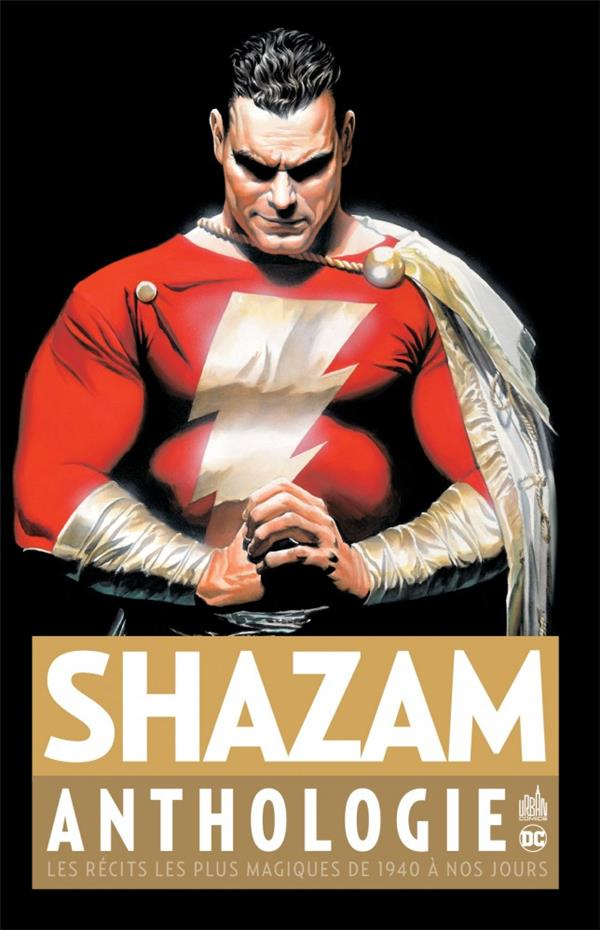 DC ANTHOLOGIE - T01 - SHAZAM ANTHOLOGIE