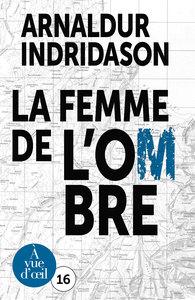 TRILOGIE DES OMBRES 2 - LA FEMME DE L'OMBRE