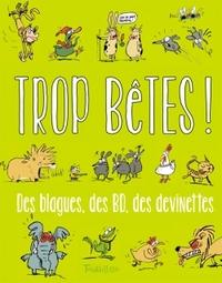 TROP BETES N.ED