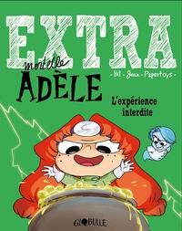 EXTRA MORTELLE ADELE T4 - L'EXPERIENCE INTERDITE